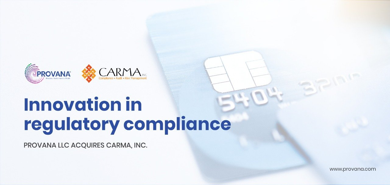 Innovation in regulatory compliance | Provana LLC acquires CARMA, Inc.