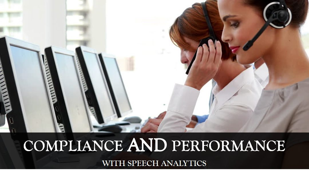 A See-Saw No Longer: Compliance AND Performance with Speech Analytics